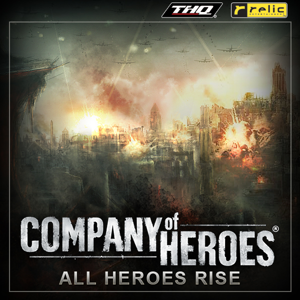 Company of Heroes All Heroes Rise