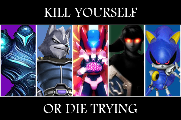 Kill yourself or die trying