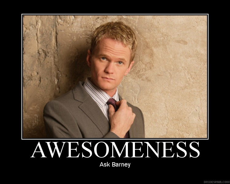 awesomeness demotivational poster Barley