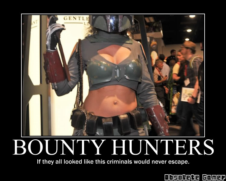bounty hunters demotivational poster hot cosplay