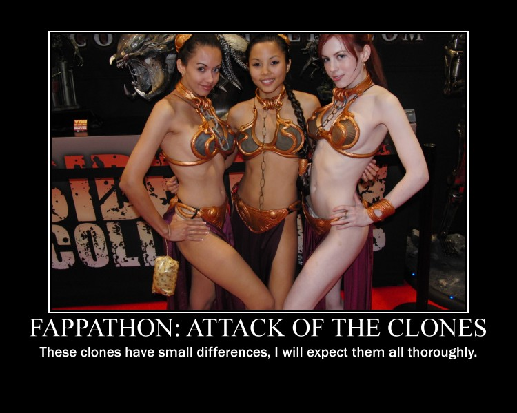 Fappathon-Attack-of-the-clones-motivational-poster