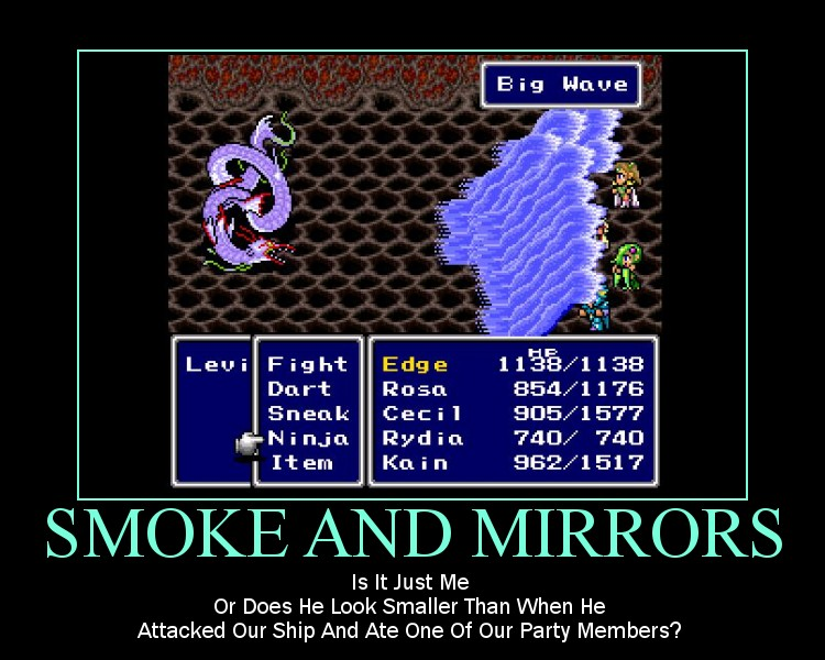smoke and mirrors - Motivational Poster