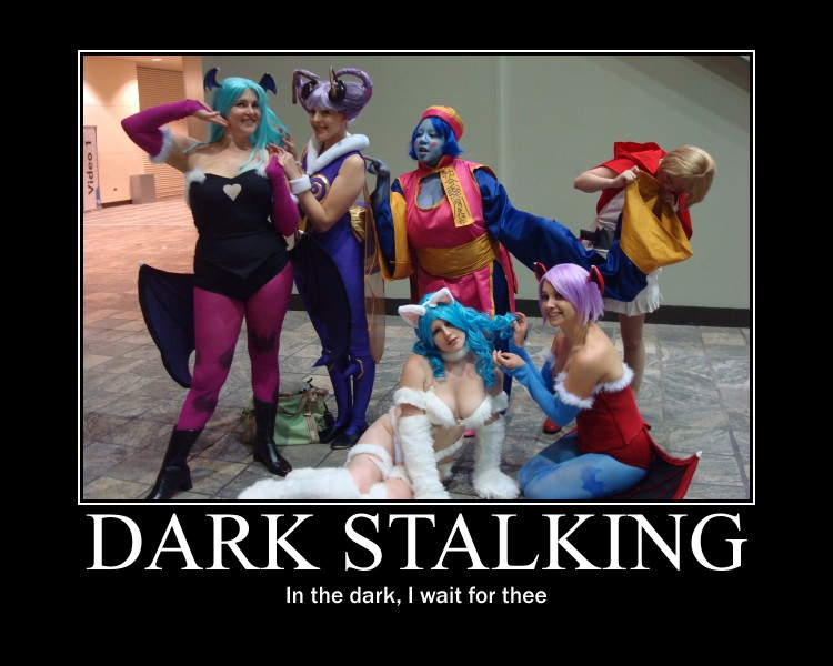 Dark Stalking - Motivational Poster