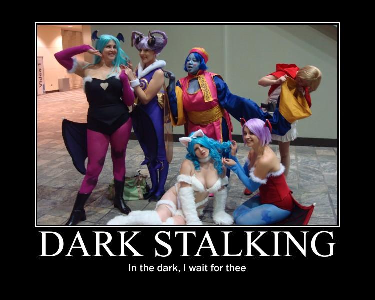 Dark Stalking - Motivational Poster