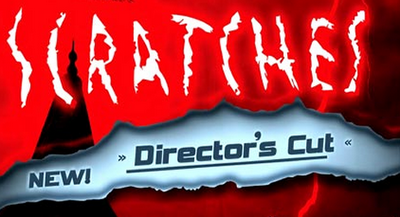 Scratches directors cut