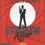 James Bond: The Stealth Affair