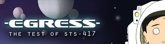 Egress - The Test of STS-417