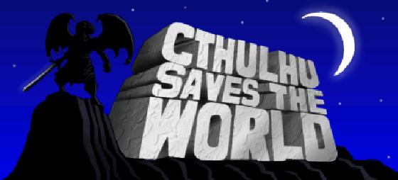 Cthulhu Saves the World