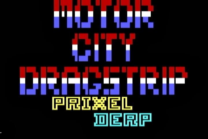 Motor City Dragstrip